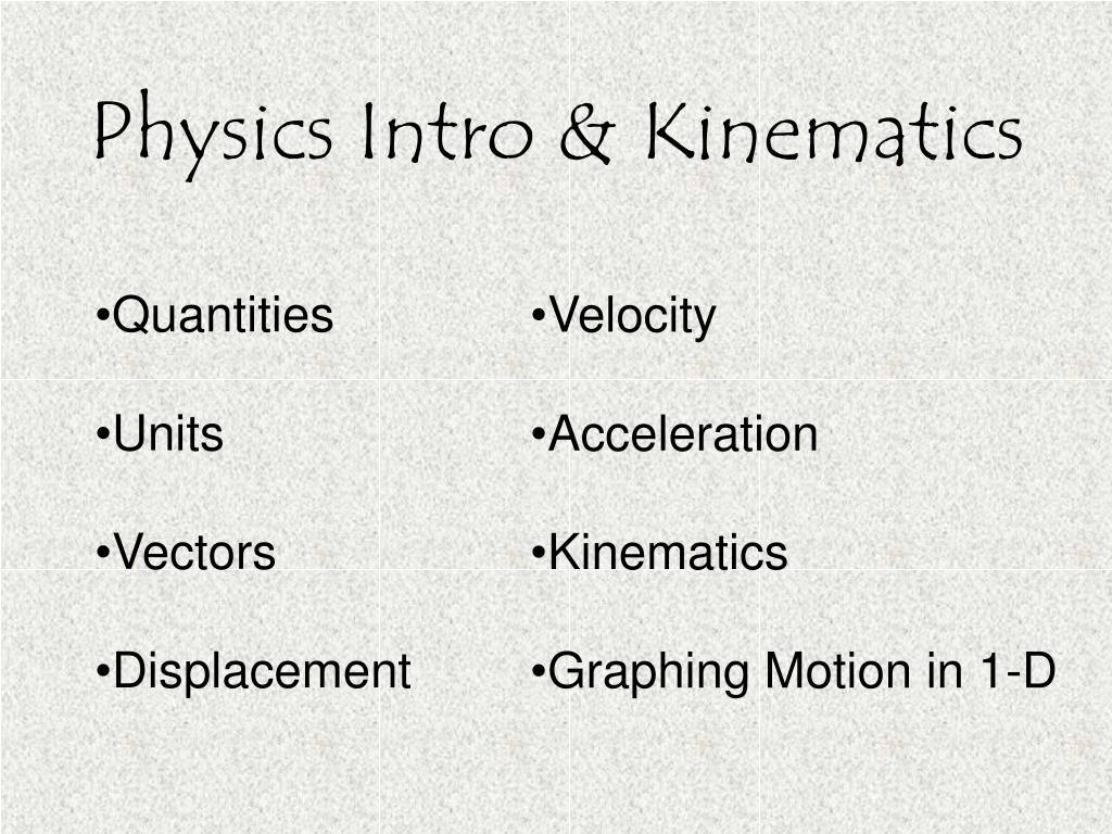 physics intro kinematics l.