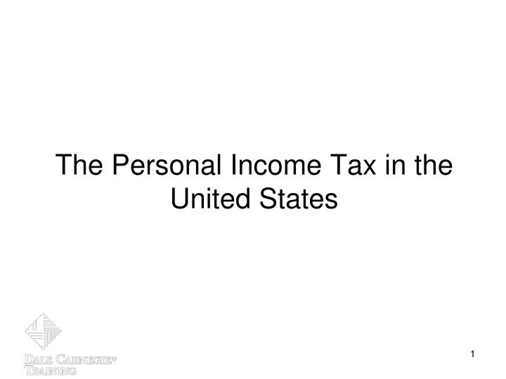 The personal income tax in the united states