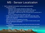 ms sensor localization