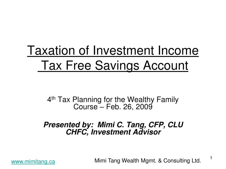Taxation of investment income tax free savings account