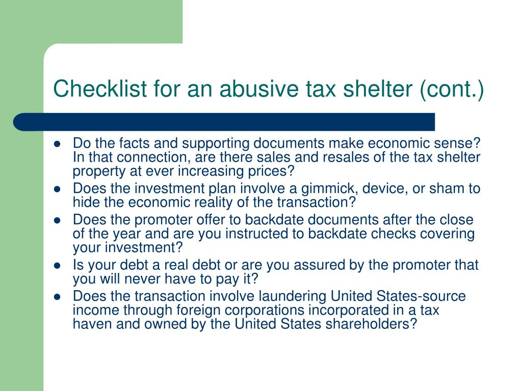 Checklist for an abusive tax shelter (cont.)