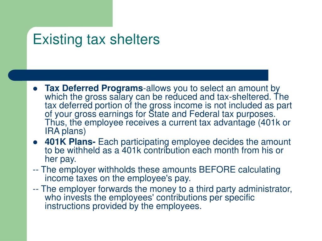 Existing tax shelters