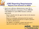 jobz reporting requirements reports from grantors to deed