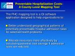 preventable hospitalization costs a county level mapping tool