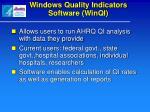windows quality indicators software winqi