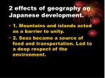 2 effects of geography on japanese development