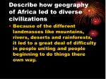 describe how geography of africa led to diverse civilizations
