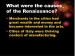 what were the causes of the renaissance