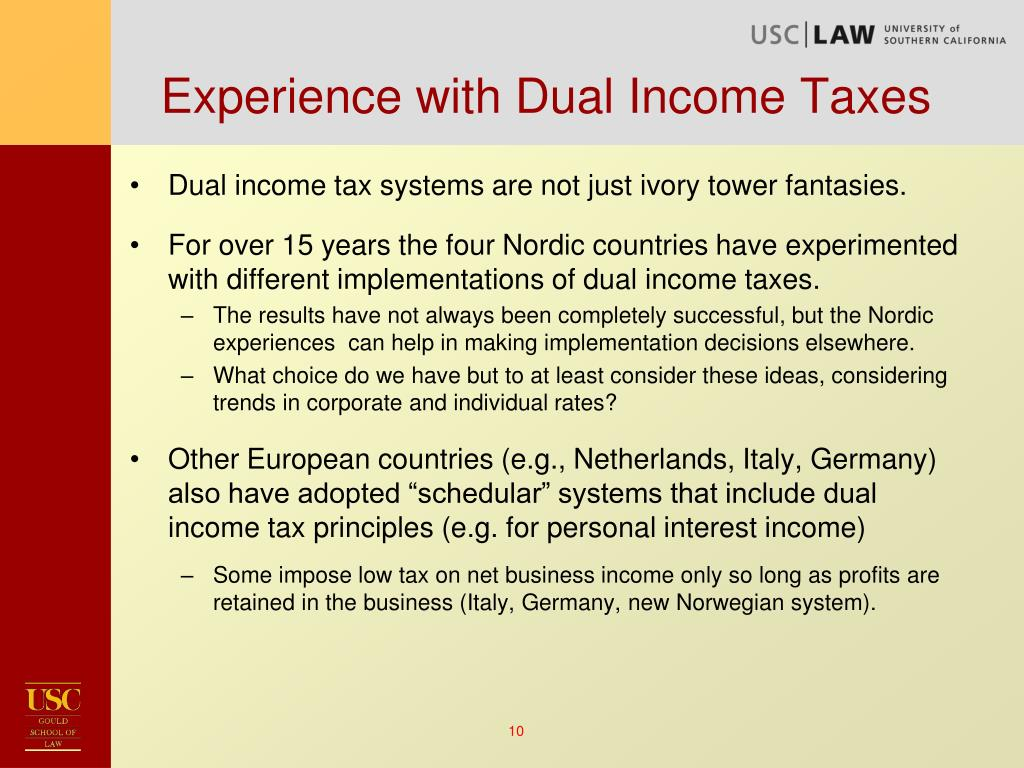 Experience with Dual Income Taxes