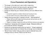 focus parameters and operations