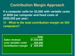 contribution margin approach17