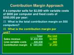 contribution margin approach18