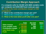 contribution margin approach20