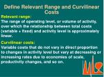 define relevant range and curvilinear costs