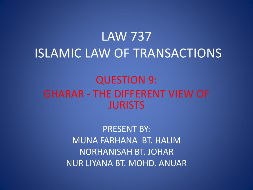 law 737 islamic law of transactions l.