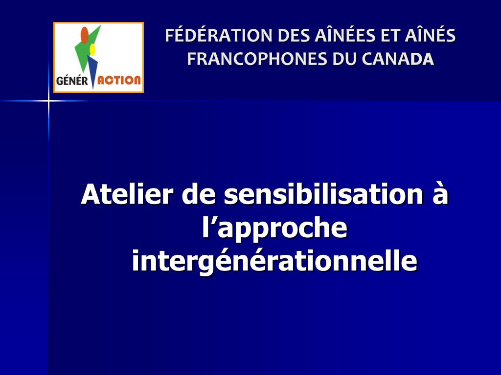 f d ration des a n es et a n s francophones du cana da l.