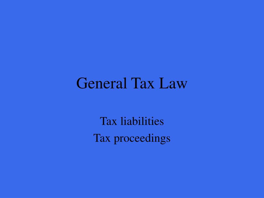 General Tax Law
