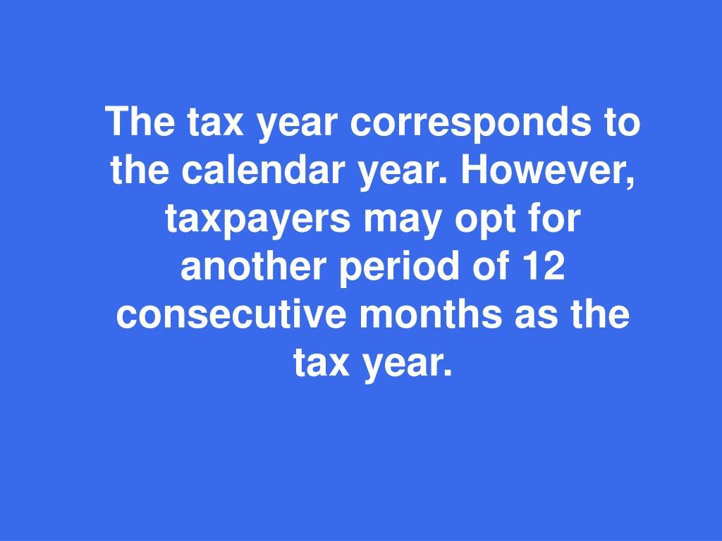 The tax year correspond