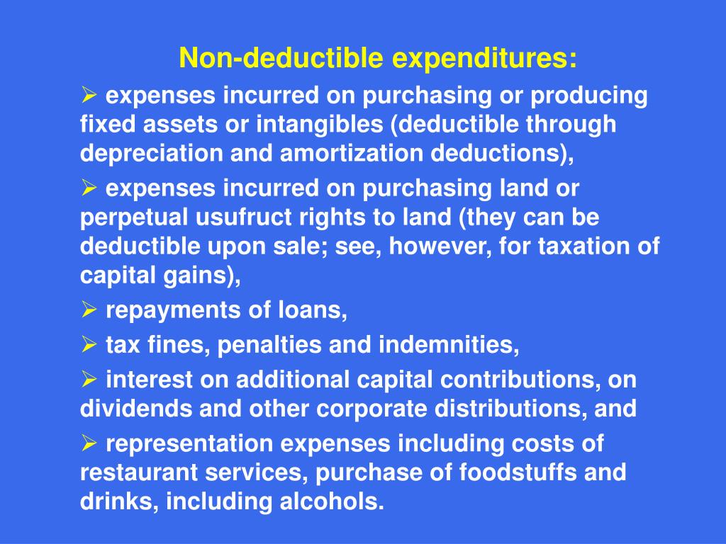 Non-deductible expenditures: