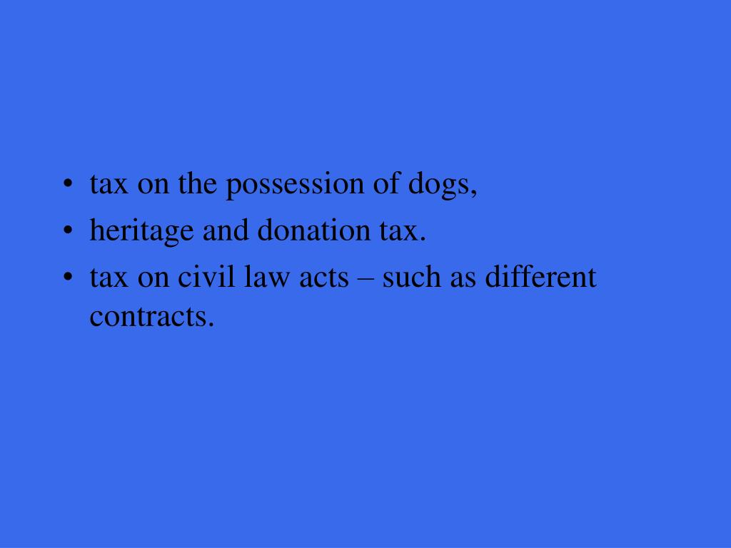 tax on the possession of dogs,