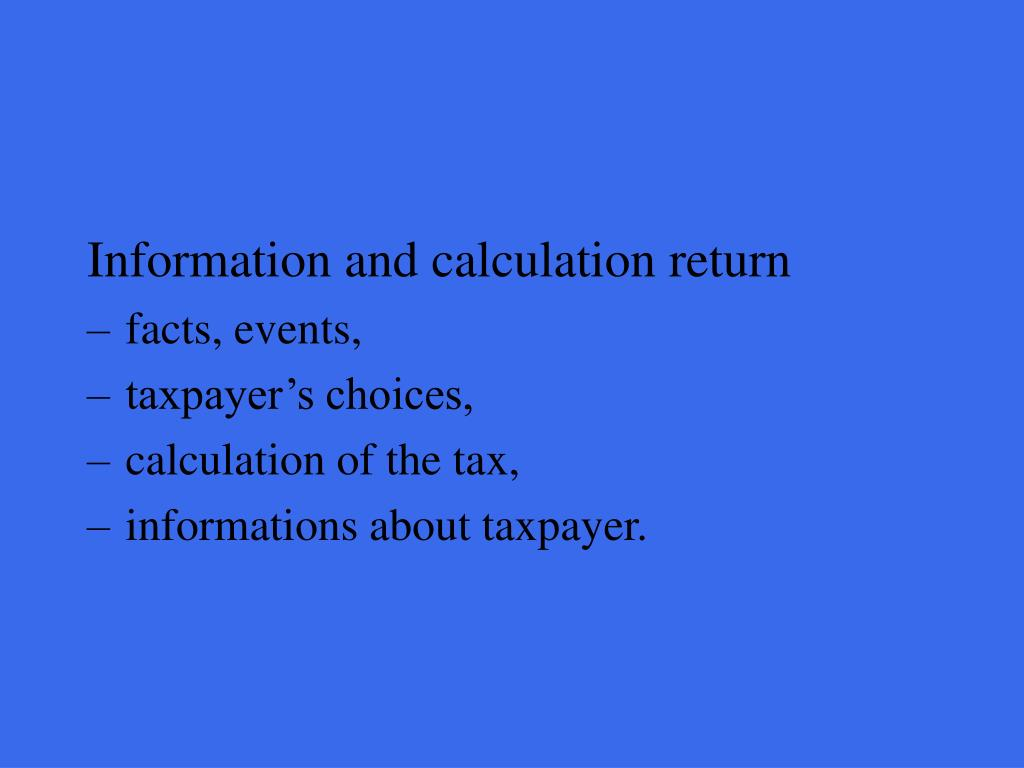 Information and calculation return