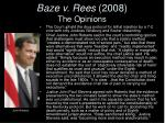 baze v rees 2008 the opinions