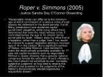 roper v simmons 2005 justice sandra day o connor dissenting