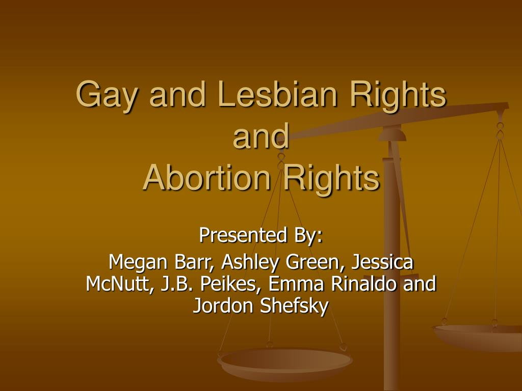 gay and lesbian rights and abortion rights l.