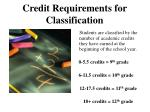 credit requirements for classification