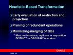 heuristic based transformation