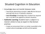 situated cognition in education