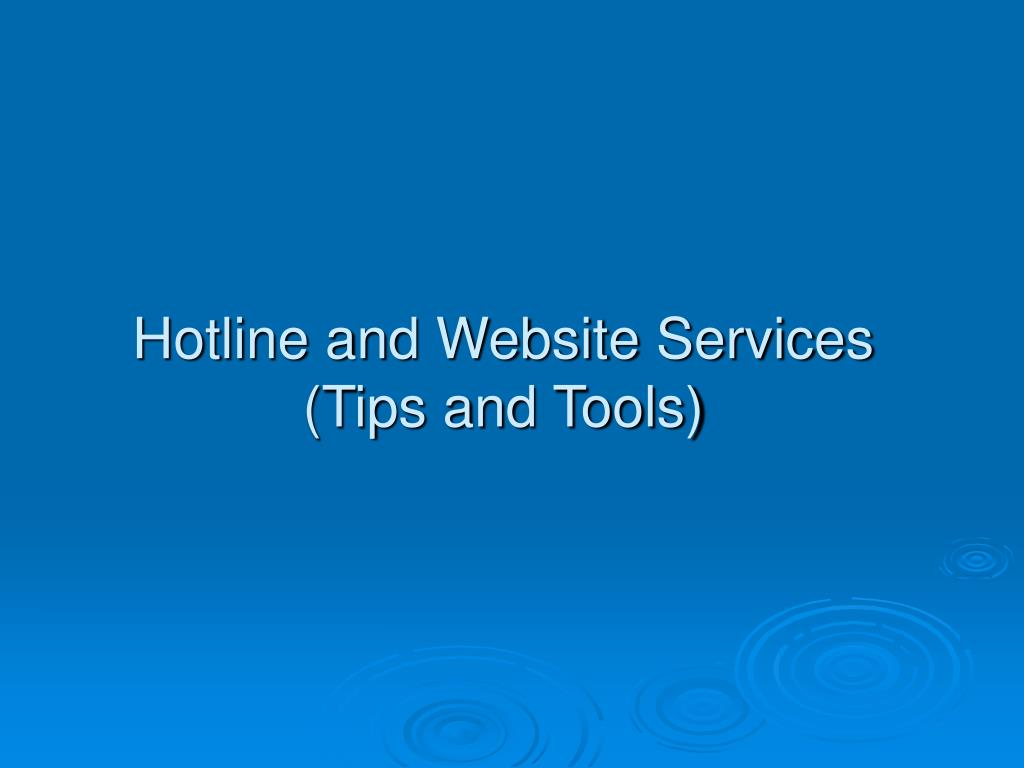 Hotline and Website Services