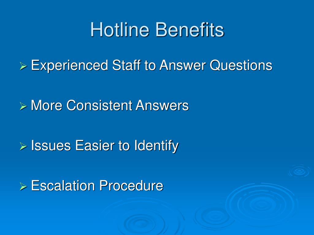 Hotline Benefits