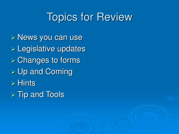 Topics for review