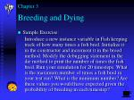 breeding and dying22