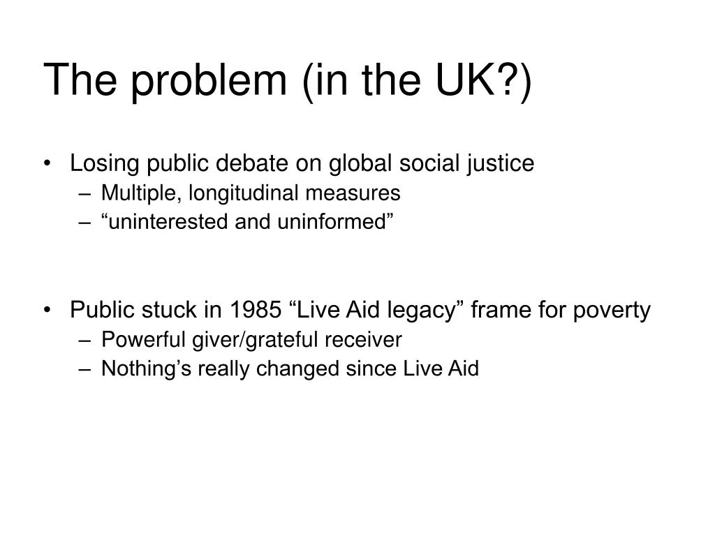 The problem (in the UK?)