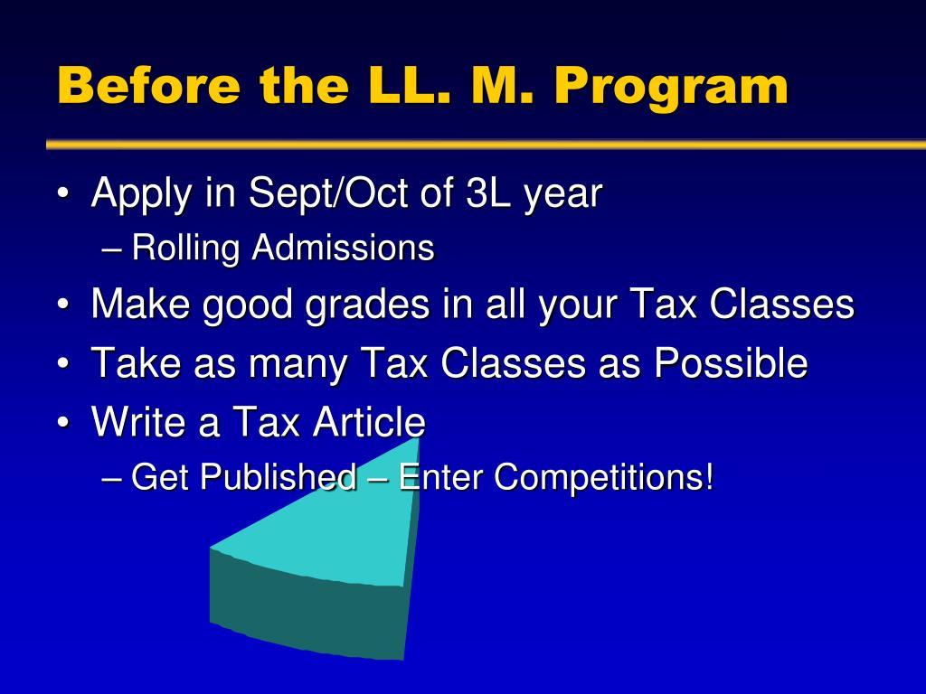 Before the LL. M. Program