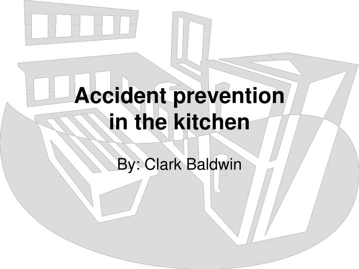accident prevention in the kitchen n.