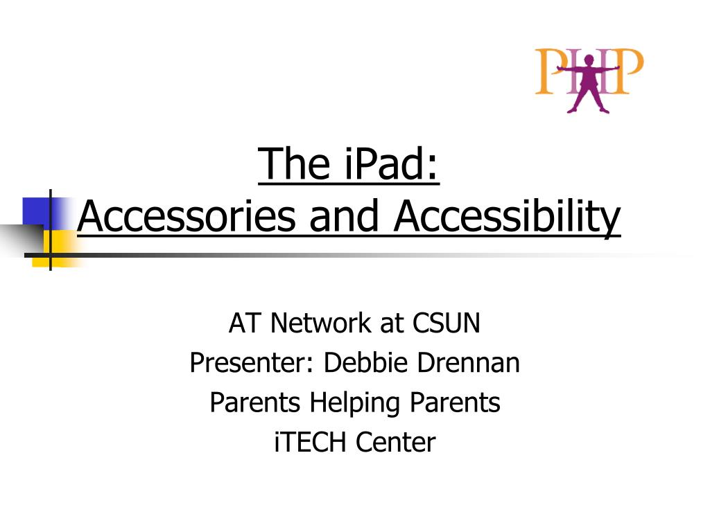 the ipad accessories and accessibility l.
