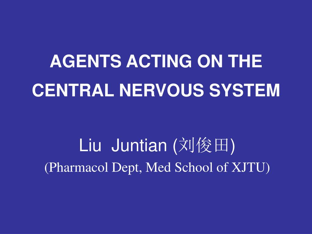 agents acting on the central nervous system l.
