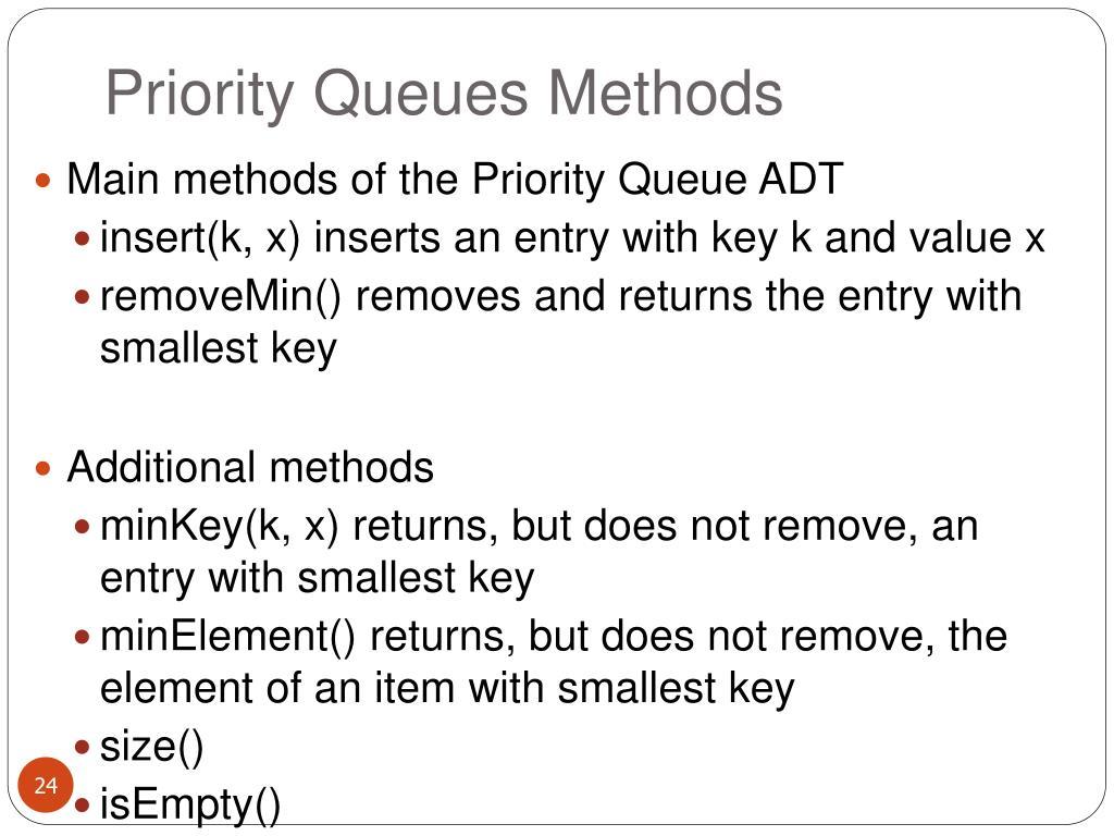 Priority Queues Methods