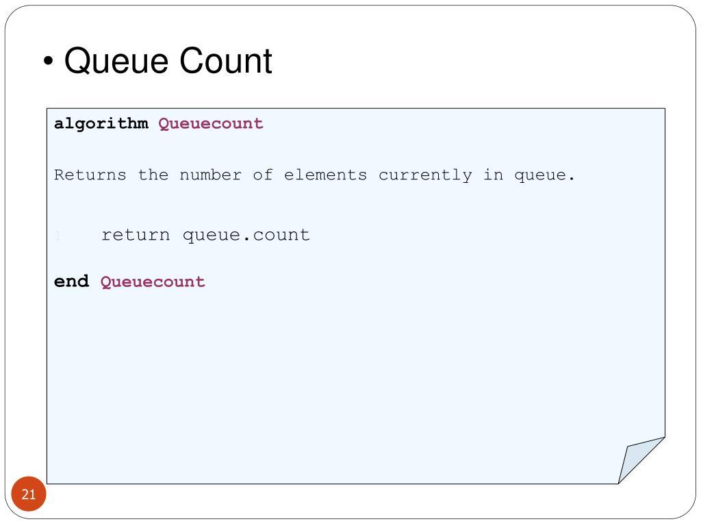 Queue Count