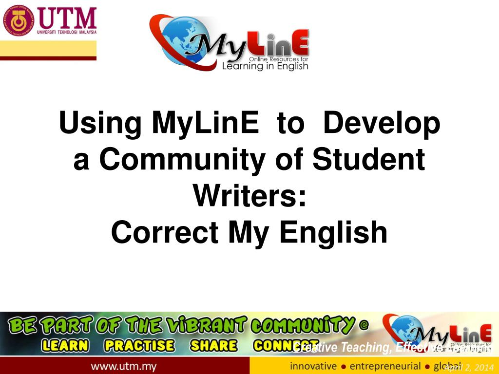 using myline to develop a community of student writers correct my english l.