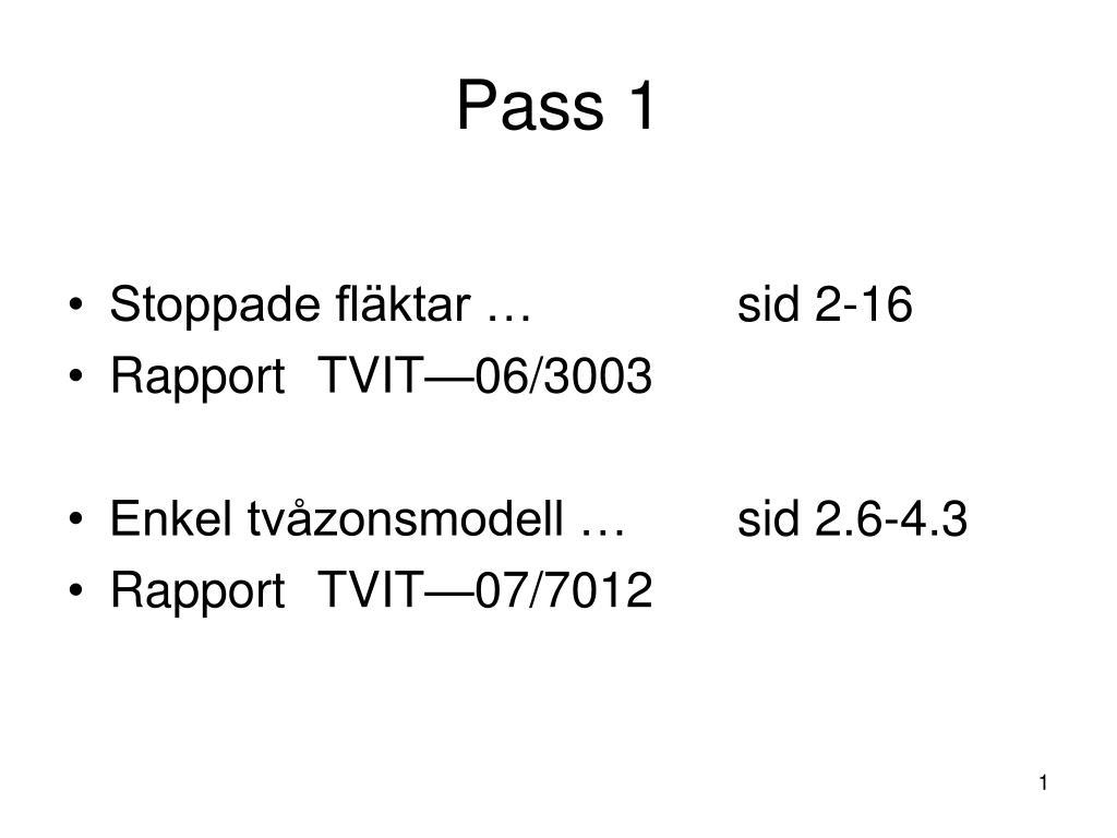 pass 1 l.