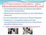 prof ft kaisa launonen vuorovaikutus kehitys riskit ja tukeminen kuntoutuksen keinoin kvl 2007