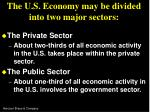 the u s economy may be divided into two major sectors