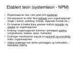 etablert teori systemteori npm
