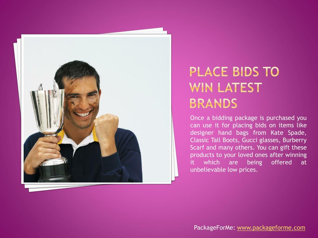 Place bids to win latest brands