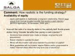 comment how realistic is the funding strategy availability of equity16