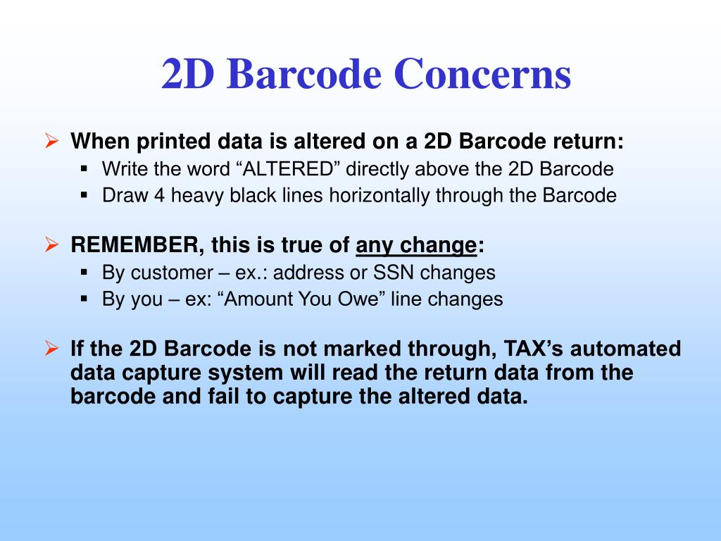 When printed data is altered on a 2D Barcode return: